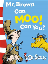 Mr. Brown Can Moo! Can You?: Dr. Seuss's Book of Wonderful Noises