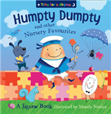 Humpty Dumpty and Other Nursery Rhymes: Jigsaw Book