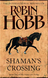 Shaman\'s Crossing (The Soldier Son Trilogy, Book 1)
