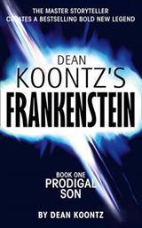 Prodigal Son (Dean Koontz\'s Frankenstein, Book 1)