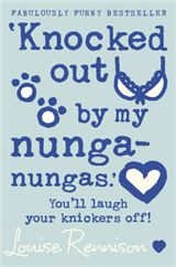 `Knocked out by my nunga-nungas.\' (Confessions of Georgia Nicolson, Book 3)