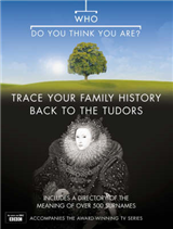 """Who Do You Think You Are?"": Trace Your Family History Back to the Tudors: Bk. 3"