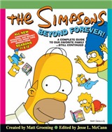 The Simpsons Beyond Forever!: A Complete Guide to Our Favorite Family ... Still Continued
