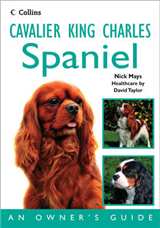 Cavalier King Charles Spaniel: An Owner\'s Guide