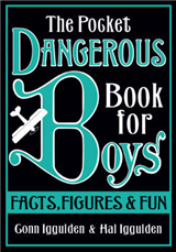 The Pocket Dangerous Book for Boys: Facts, Figures and Fun