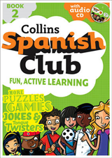 Spanish Club Book 2: Fun, Active Learning