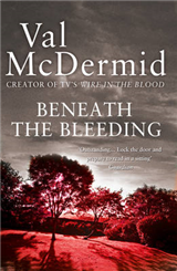 Beneath the Bleeding (Tony Hill and Carol Jordan, Book 5)
