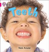 Teeth: Band 01A/Pink A (Collins Big Cat)