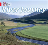 River Journey: Band 02B/Red B (Collins Big Cat)