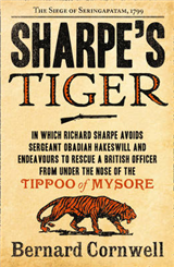 Sharpe\'s Tiger: The Siege of Seringapatam, 1799 (The Sharpe Series, Book 1)