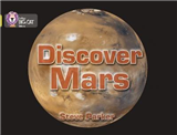 Discover Mars!: Band 03/Yellow (Collins Big Cat)