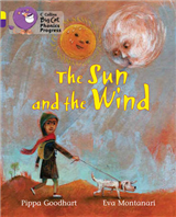 The Sun and the Wind: Band 03 Yellow/Band 08 Purple (Collins Big Cat Phonics Progress)