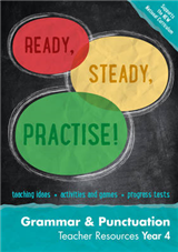 Year 4 Grammar and Punctuation Teacher Resources: English KS2 (Ready, Steady, Practise!)
