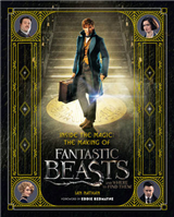 Inside the Magic: The Making of Fantastic Beasts and Where t