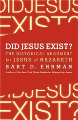 Did Jesus Exist? The Historical Argument for Jesus of Nazare