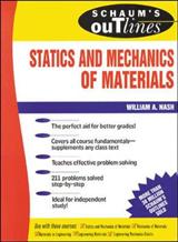 Schaum\'s Outline Of Statics and Mechanics of Materials