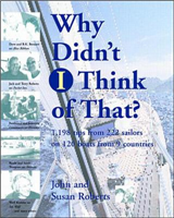 Why Didn\'t  I Think of That?: 1,198 Tips from 222 Sailors on 120 Boats from 9 Countries