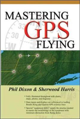 Mastering GPS Flying