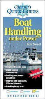 Boat Handling Under Power: A Captain\'s Quick Guide