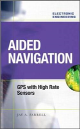 Aided Navigation: GPS with High Rate Sensors