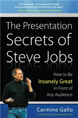 Presentation Secrets of Steve Jobs: How to Be Insanely Great