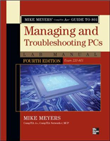 Mike Meyers\' CompTIA A+ Guide to 801 Managing and Troubleshooting PCs Lab Manual, Fourth Edition (Exam 220-801)