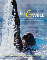 Fit and Well: Core Concepts and Labs in Physical Fitness and Wellness