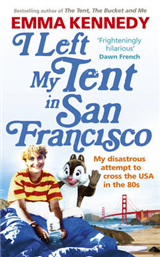I Left My Tent in San Francisco