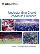 Understanding Crowd Behaviours: v.2: Supporting Theory and Evidence