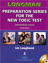 Longman Preparation Series for the New TOEIC Test: Intermediate Course (with Answer Key), with Audio CD and Audioscript