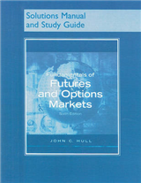 Fundamentals of Futures and Options Markets: Solutions Manual/Study Guide