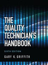 The Quality Technician\'s Handbook