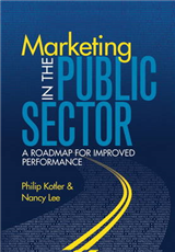 Marketing in the Public Sector (paperback): A Roadmap for Improved Performance