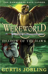 Wereworld: Shadow of the Hawk Book 3