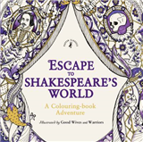 Escape to Shakespeare\'s World: A Colouring Book Adventure