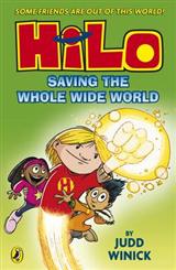 Hilo: Saving the Whole Wide World Hilo Book 2