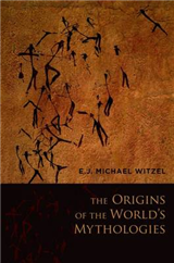 The Origins of the World\'s Mythologies