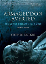 Armageddon Averted: Soviet Collapse since 1970 Updated Edition