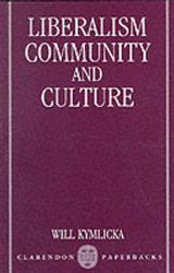 Liberalism, Community and Culture