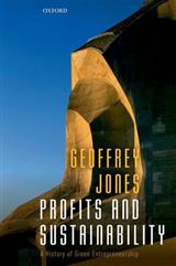 Profits and Sustainability: A History of Green Entrepreneurship