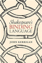 Shakespeare's Binding Language