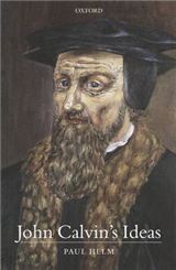 John Calvin\'s Ideas