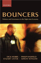 Bouncers: Violence and Governance in the Night-Time Economy
