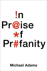 In Praise of Profanity