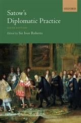 Satow\'s Diplomatic Practice