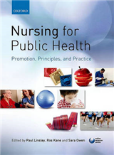 Nursing for Public Health: Promotion, Principles and Practic