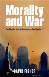 Morality and War: Can War be Just in the Twenty-first Century?