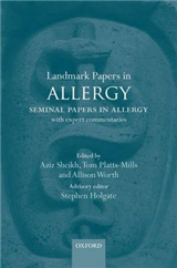 Landmark Papers in Allergy: Seminal Papers in Allergy with Expert Commentaries