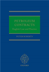 Petroleum Contracts: English Law and Practice