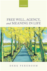 Free Will, Agency, and Meaning in Life